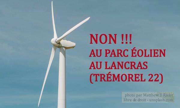 Pétition : Non au parc éolien du Lancras (trémorel 22)