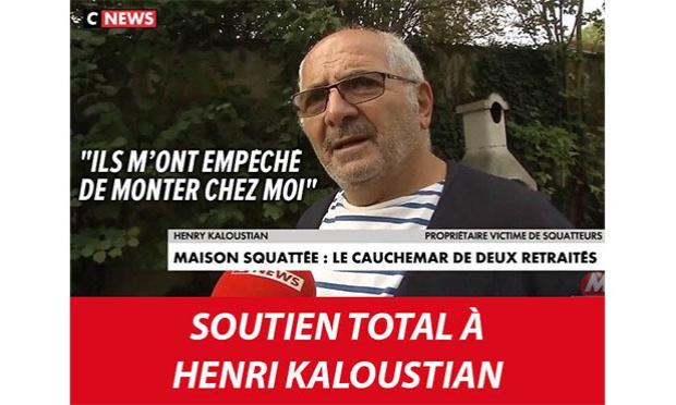 Soutien total à Henri Kaloustian : mis dehors de sa propre maison ! Stop aux squatteurs