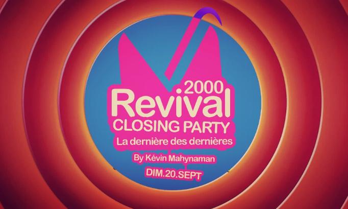 Pétition : Continuez les Revival, continuez les soirées de Kevin