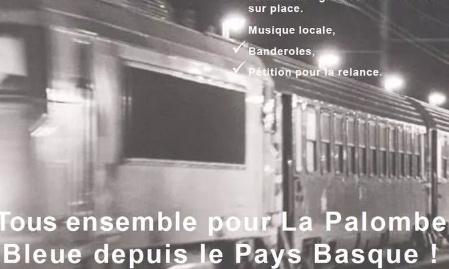 Le mardi 6 Octobre 2020 12h Gare de Bayonne, pour la relance du train de nuit la Palombe Bleue au Pays Basque !