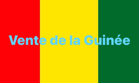 LA VENTE DE LA GUINÉE
