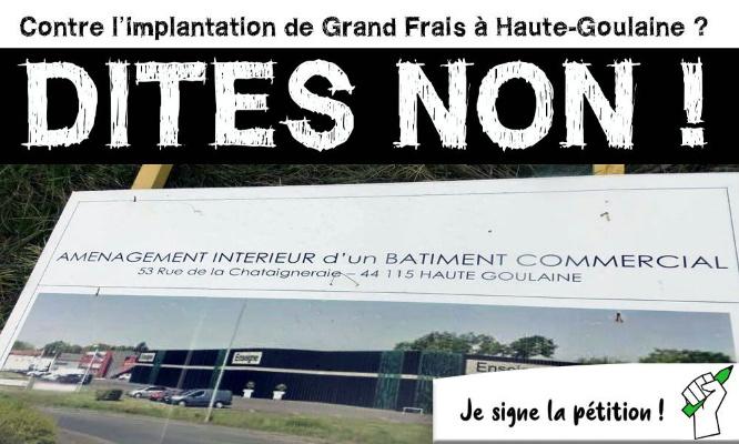 Contre l'implantation de Grand Frais à Haute-Goulaine