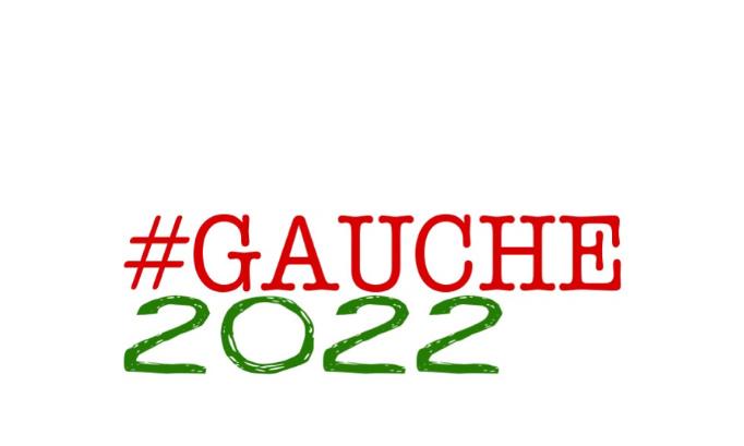 Nous sommes pour... Le rassemblement à gauche en 2022