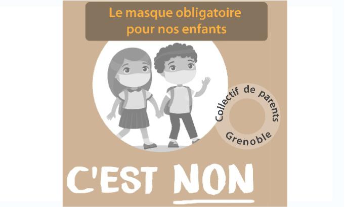 Non à l'obligation du port du masque en école élémentaire_Grenoble