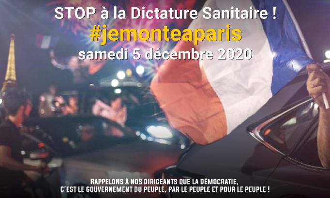 Samedi 5 Décembre 2020 #jemonteaparis pour dire STOP à la Dictature Sanitaire