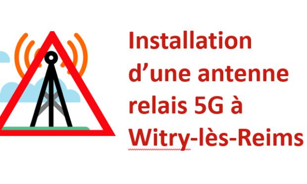 Reconsidérons le projet de l'antenne mobile 5G, rue de Fresnes à Witry-lès-Reims !