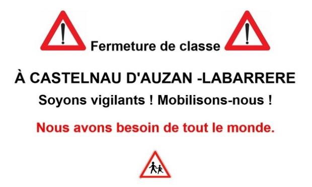 Empêcher la fermeture d'une classe à l'école de Castelnau d'Auzan -Labarrère