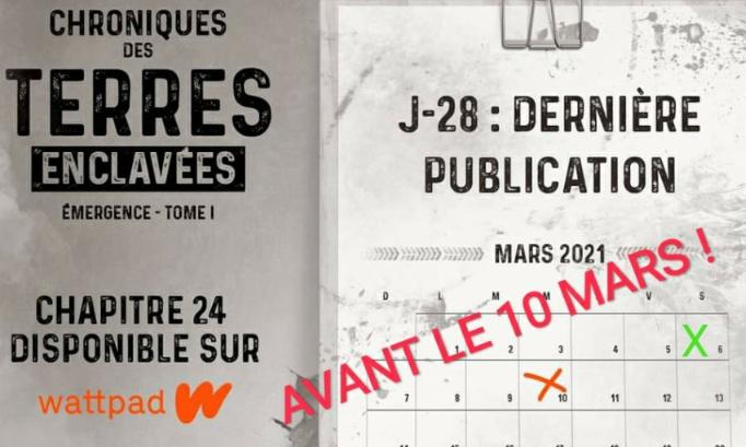 Chroniques des terres enclavées : DIFFUSION DES DERNIERS CHAPITRES AVANT LE 10 MARS !