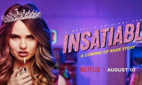 Refaisons revenir la série insatiable sur Netflix