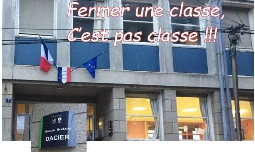 Non à la fermeture d'une classe à l'Ecole DACIER