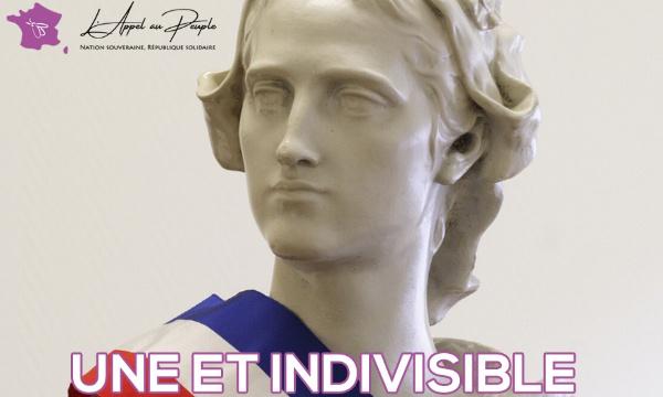 La France est - et doit rester - une et indivisible !