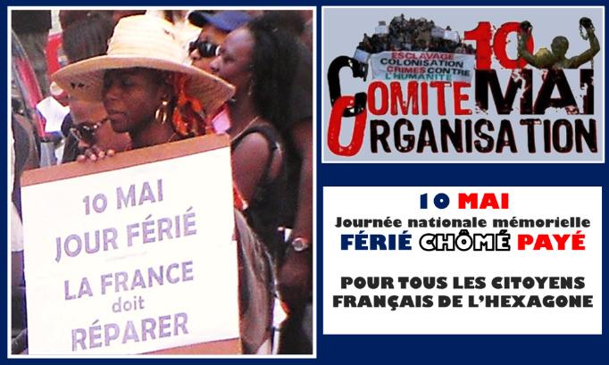 """10 mai journée nationale mémorielle ; """"Férié, Chômé, Payé pour tous les français de l'hexagone""""."""
