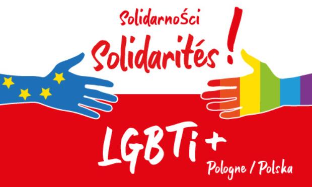 Contre l'homophobie, pour les droits bafoués des personnes LGBTI+ par des campagnes de haine et des zones de non-droit en Pologne