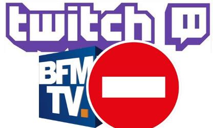 BFMTV (et autres médias) HORS DE TWITCH