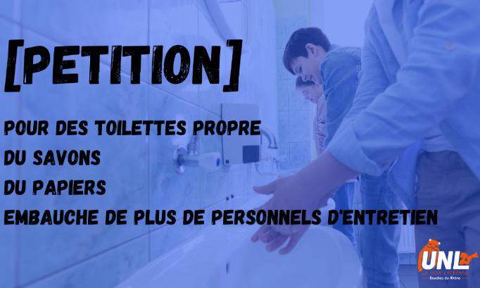 Nous réclamons que les sanitaire dans les lycées soit dans un état propre et que du papier et du savons sois a notre disposition