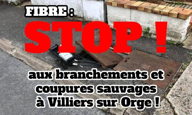 Fibre : STOP aux branchements et coupures sauvages à Villiers sur Orge !