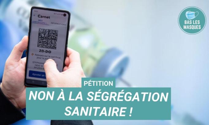 Pétition : Non à la ségrégation sanitaire !