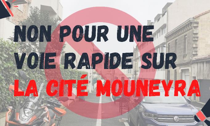 NON pour une voie rapide sur la cité Mouneyra