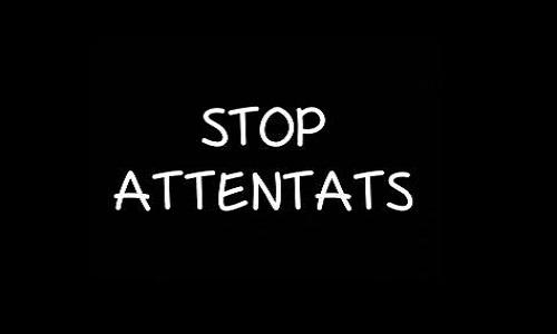 Pétition : Halte aux attentats