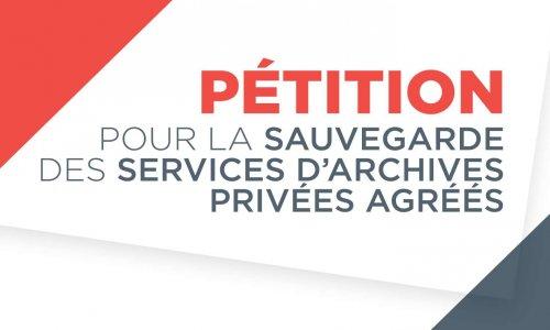 Pétition : Appui à la mobilisation du milieu culturel pour la sauvegarde des services d'archives privées agréés