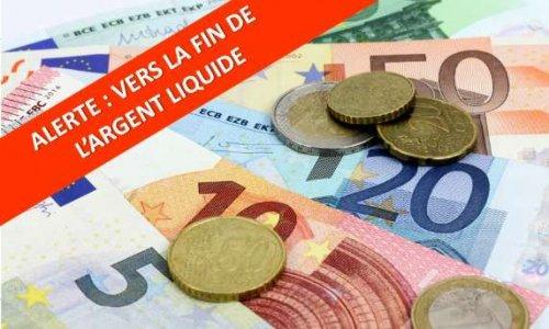 Au secours, l'art. 16 prévoit la fin de l'argent liquide dès 2022 !