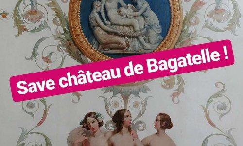 Pétition : Save Château de Bagatelle