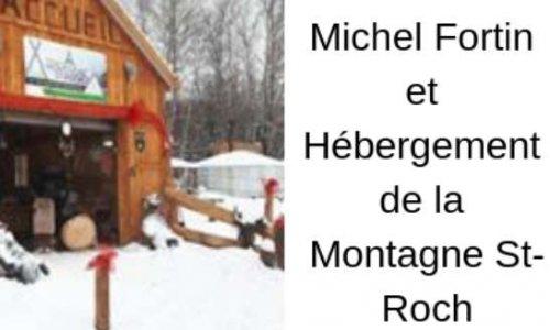 Cessez le harcèlement administratif envers Michel Fortin et Hébergement de la montagne St-Roch