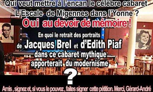 Pétition : Par respect de la mémoire du cabaret l'Escale (Yonne), de notre mémoire, il faut réaccrocher les portraits d'art d'E. PIAF et de J. BREL !