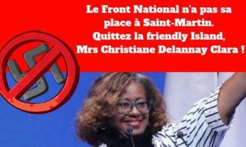 Pour que Christiane Delannay Clara, candidate Front National aux élections européennes, quitte Saint-Martin !