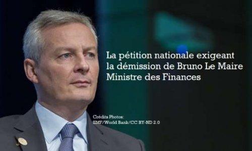 Exigeons la démission de Bruno Le Maire, Ministre de l'économie et des Finances