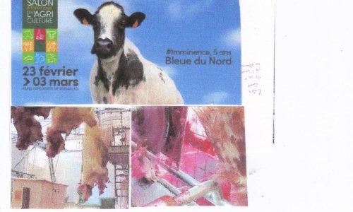 """STOP à l'HYPOCRISIE, PLACE à la VERITE  ! SALON de l'AGRICULTURE = SALON de l'EGORGEMENT programmé de TOUS les ANIMAUX """"de BOUCHERIE""""  !"""