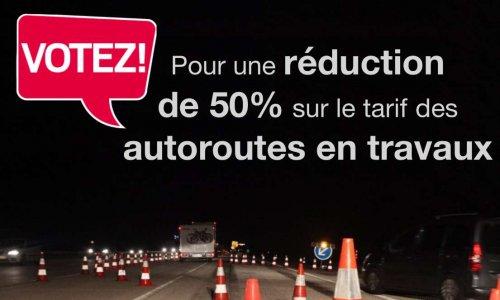 Pour l'annulation ou la réduction du tarif des autoroutes lors de travaux ou de forts et longs ralentissements