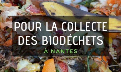 Pour que la ville de Nantes collecte nos biodéchets