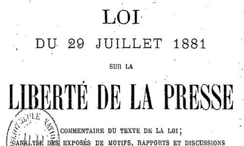 Pour Défendre la loi de 1881 et la liberté de la Presse