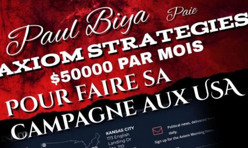 Pétition : NON à AXIOM STRATEGIES, agence payée par le dictateur Paul Biya