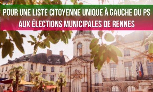 Pour une liste citoyenne unique à la gauche du PS aux élections municipales de Rennes
