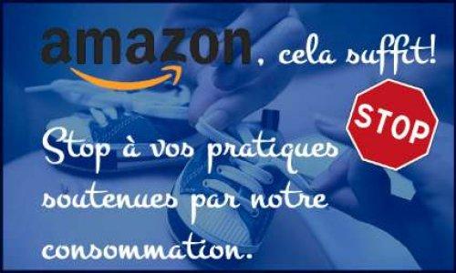 Pétition : Amazon, Stop à vos pratiques soutenues par notre consommation.