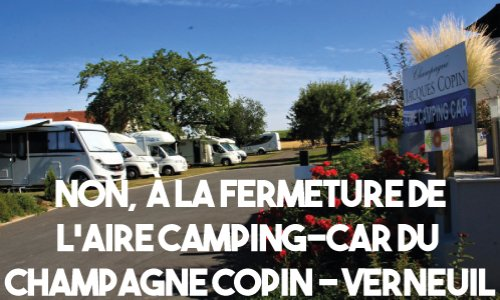 NON À LA FERMETURE DE L'AIRE CAMPING-CAR DE VERNEUIL !