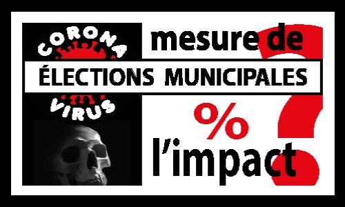 Pour que l'impact des municipales sur la propagation du Covid 19 soit mesuré et publié !