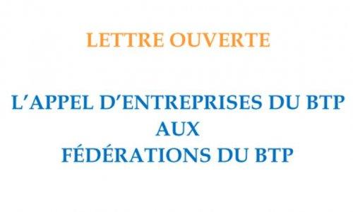 Lettre Ouverte - Appel d'Entreprise du BTP aux Fédérations du BTP