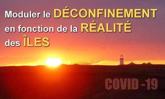 Moduler le déconfinement en fonction des différentes réalités des Îles-de-la-Madeleine