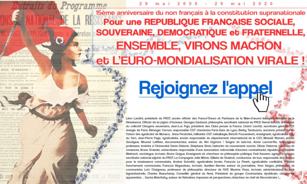 Pétition : Pour une République Française sociale, souveraine, démocratique et fraternelle. Ensemble, virons Emmanuel Macron et l'euro-mondialisation virale !