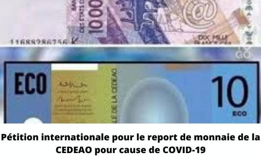 Pétition pour le report du calendrier de l'Eco, la monnaie unique de la CEDEAO