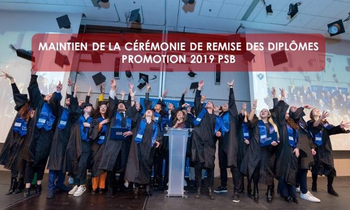 MAINTIEN DE LA CÉRÉMONIE DE REMISE DES DIPLÔMES - PROMOTION 2019 PSB PARIS SCHOOL OF BUSINESS