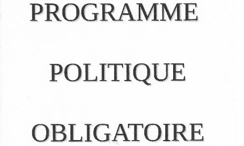 Pétition : PROGRAMME POLITIQUE OBLIGATOIRE