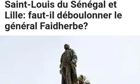 Ranger la statue de Faidherbe au musée et repabtiser la place portant le même nom