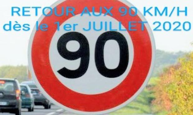 Pour un retour immédiat aux 90 km/h dès le 1er juillet 2020, comme promis par Emmanuel Macron.